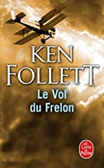 Le Vol du Frelon de Ken Follett