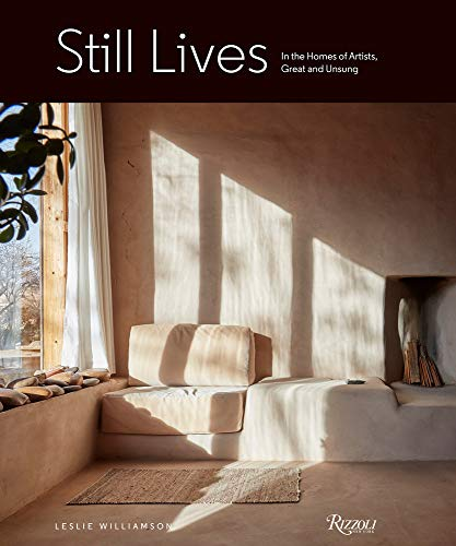 Still Lives: In the Homes of Artists, Great and Unsung