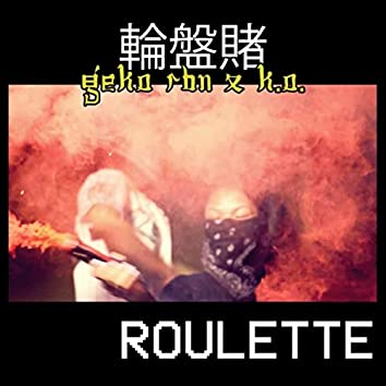Roulette (feat. K.O.)