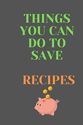 Best Price! Things You Can Do To Save RECIPES: All Purpose  Recipes  6x9 Blank Lined Formated Cooki...