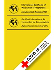 INTERNATIONAL CERTIFICATE OF VACCINATION OR PROPHYLAXIS: Including a NEW page for the COVID-19 vaccination !!!