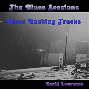 The Blues Sessions (Blues Backing Tracks)