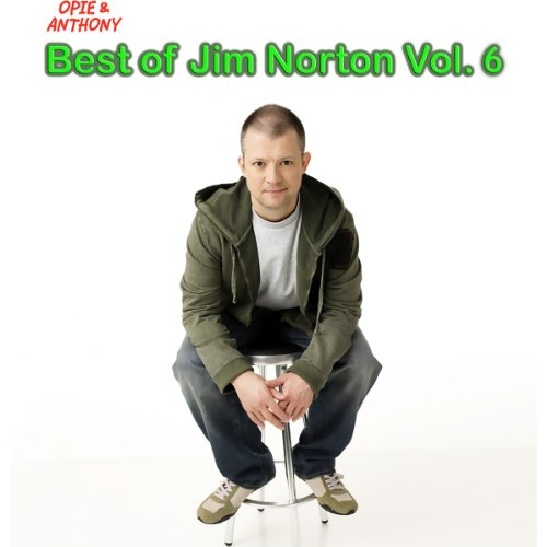 Best of Jim Norton, Vol. 6 (Opie & Anthony) audiobook cover art