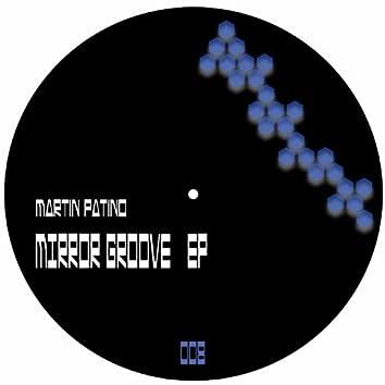 Mirror Groove - EP