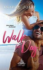 Walk the Dog: A Hot Single Dad Romance (West Side Book 3)