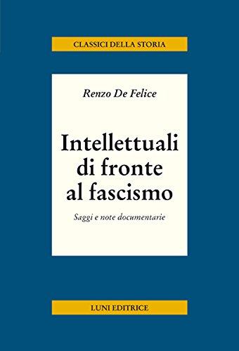 Intellettuali di fronte al fascismo