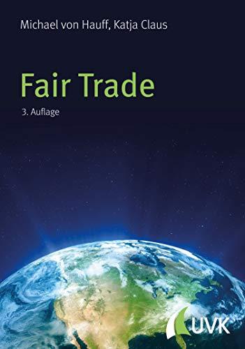 Fair Trade: Ein Konzept nachhaltigen Handels