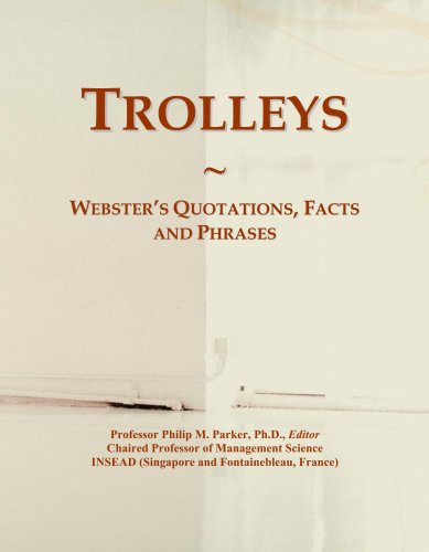 Trolleys: Webster's Quotations, Facts and Phrases