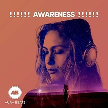 ! ! ! ! ! ! Awareness ! ! ! ! ! !