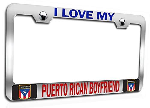 AUdddflicenshf - I Love My Puerto Rican Boyfriend Puerto Rico Rican Ch Steel Auto SUV License Plate Frame, License Tag Holder