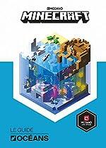 Minecraft, Le guide Océans - Livre officiel Mojang - De 9 à 14 ans de Stephanie Milton