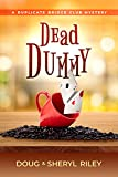 Dead Dummy: A Duplicate Bridge Club Mystery (English Edition)