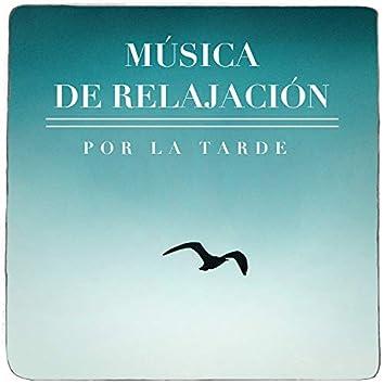 Música De Relalación Por La Tarde