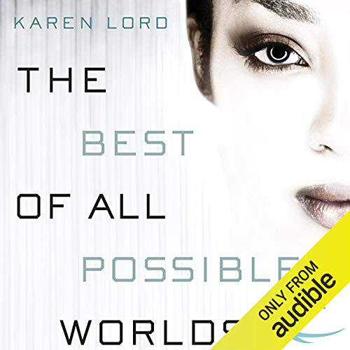 The Best of All Possible Worlds audiobook cover art
