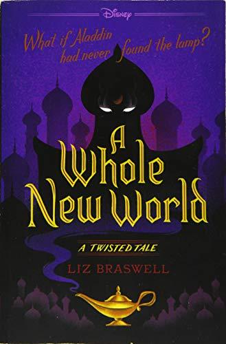 <em>A Whole New World: A Twisted Tale</em>