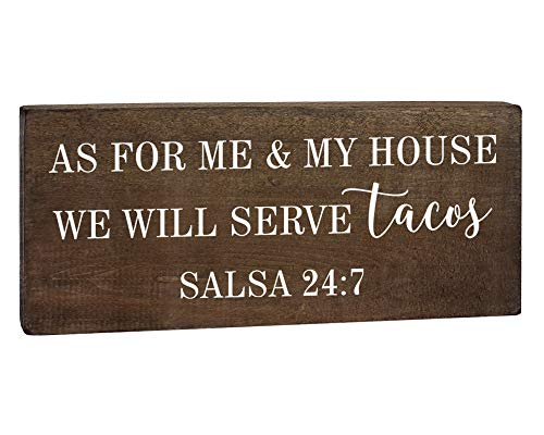 As for Me and My House We Will Serve Tacos Salsa 24:7 - Funny Kitchen Signs - Taco Party Decorations Wooden Plaques with Sayings