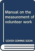 Manual on the measurement of volunteer work
