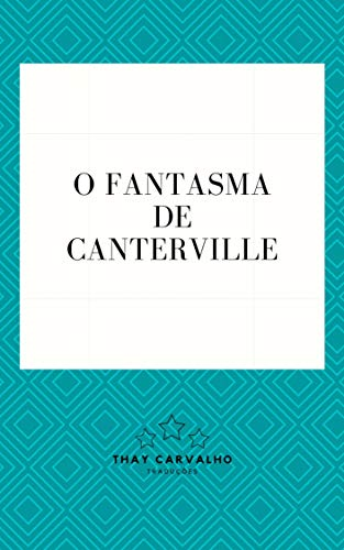 O Fantasma de Canterville (Traduzido)