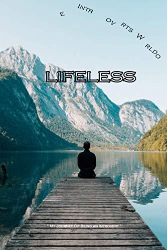 Introverts World ~LIFELESS~: