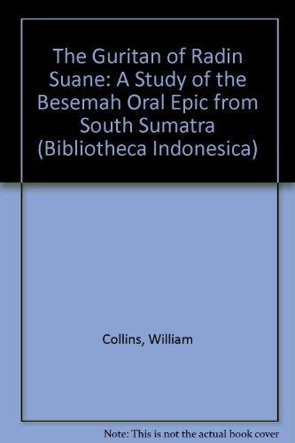 The Guritan of Radin Suane (Biblioteca Indonesica, Band 28)