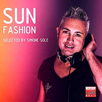 Sun Fashion (Selected By Simone Sole)