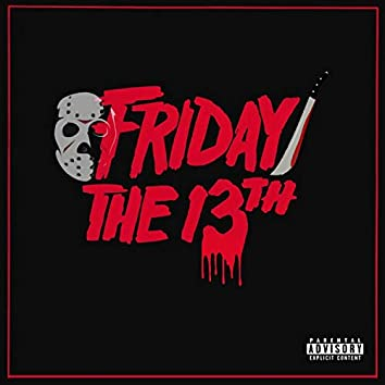 Friday the 13th (feat. Joyde1k)