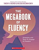 The Megabook of Fluency: Strategies and Texts to Engage All Readers