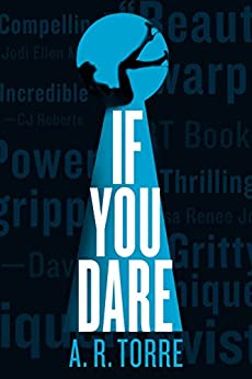 If You Dare (A Deanna Madden Novel Book 3) by [A. R. Torre]