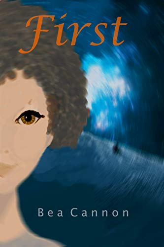 Book: First by Bea Cannon