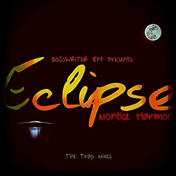 Eclipse (The Trap Mixes)