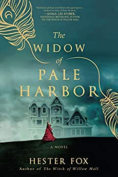 The Widow of Pale Harbor by [Hester Fox]