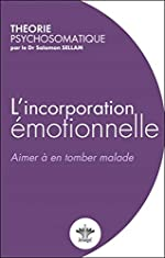 L'incorporation émotionnelle de Salomon Sellam