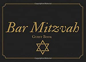 Bar Mitzvah Guest Book: Black & Gold Elegant Keepsake Guestbook For Guests To Sign in & Leave A Message, Thought Or Wish. (8