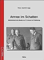 Armee im Schatten: Militaerhistorische Studie zur 17. Armee im 2. Weltkrieg