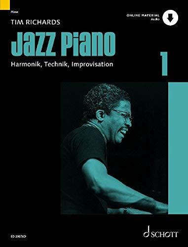 Jazz Piano: Harmonik, Technik, Improvisation. Band 1. Klavier. Lehrbuch mit Online-Audiodatei. (Modern Piano Styles)