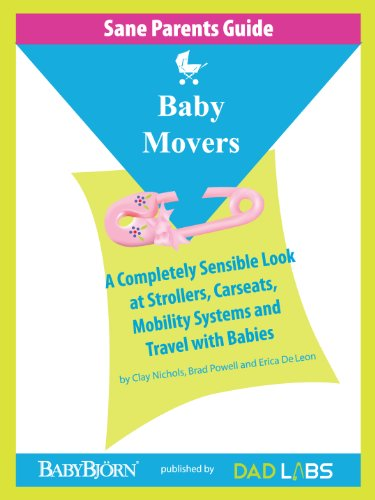 Sane Parents Guide: Baby Movers (English Edition)
