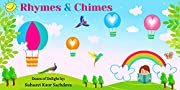 Rhymes & Chimes: Doses of poetic delight! (Doses of Delight Book 1)