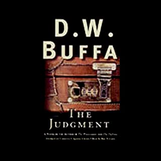 The Judgment                   By:                                                                                                                                 D.W. Buffa                               Narrated by:                                                                                                                                 Dennis Predovic                      Length: 14 hrs and 49 mins     520 ratings     Overall 4.0