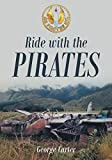 Ride with the Pirates (English Edition)