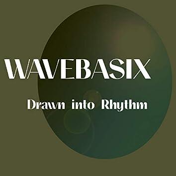 Drawn into Rhythm