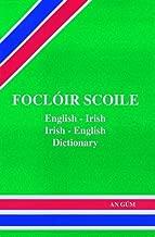 Focloir Scoile : English - Irish Dictionary (English and Irish Edition)