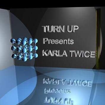 Karla Twice