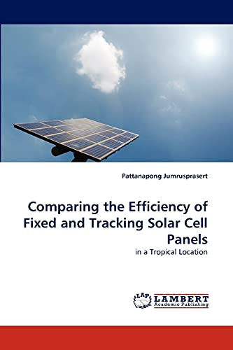 Comparing the Efficiency of Fixed and Tracking Solar Cell...