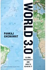 World 3.0: Global Prosperity and How to Achieve It Kindle Edition