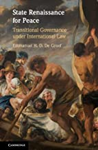 State Renaissance for Peace: Transitional Governance under International Law (English Edition)