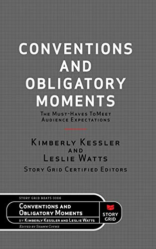 Conventions and Obligatory Moments: The Must-haves to Meet Audience Expectations (Beats Book 6) (English Edition)