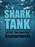 Shark Tank S10 E03 'Cup Board Pro' Reenactment