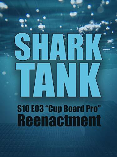 "Shark Tank S10 E03 ""Cup Board Pro"" Reenactment"