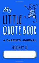 My Little Quotebook - A Parents Journal