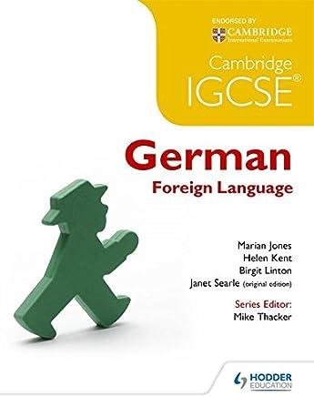 Cambridge IGCSE® German Foreign Language [Lingua inglese]